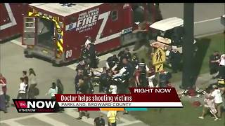 Doctor helps Parkland school shooting victims - Video