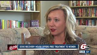 Dove Recovery House offers free treatment for women - Video