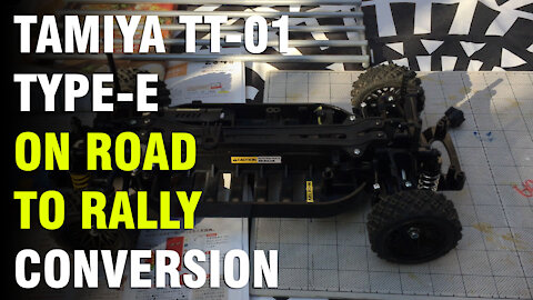 Tamiya TT-01 Type-E On-Road to Rally Conversion (Part 1)