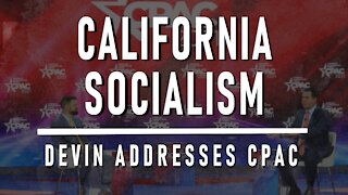 Special Edition from CPAC: California Socialism