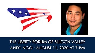 Andy Ngo ~ The Liberty Forum ~ 8-11-2020