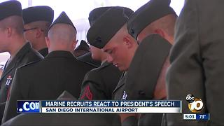 A day after President's speech, Marine recruits head to Camp Pendleton - Video