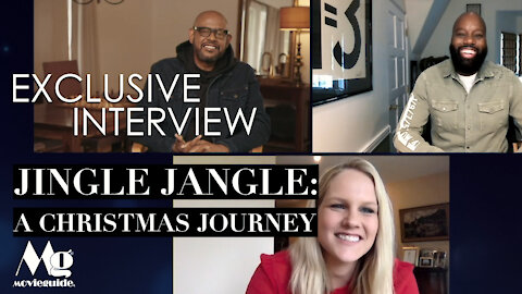 JINGLE JANGLE: Movieguide® Exclusive Interviews
