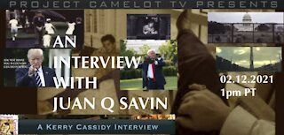 Brilliant Juan O Savin Interview with Kerry Cassidy 02/12/21