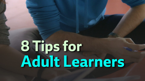 8 Tips for Adult Learners