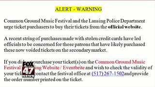 Police sounding alarm about Common Ground ticket scam