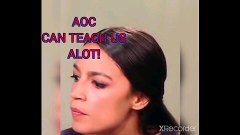 AOC CAN TEACH US EVERYTHING!