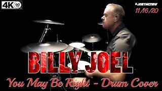 Epic drum cover of Billy Joel's 'You May Be Right'