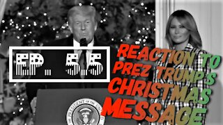 Reaction to Trump's Christmas Speech - TSOL - Ep 5.5
