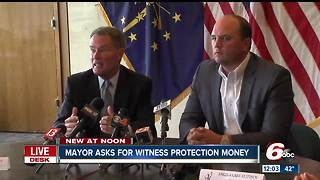 Mayor Hogsett proposes spending $300,000 for witness protection, City-County Council must approve - Video