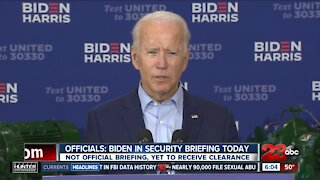 Officials: Biden in security briefing Tuesday