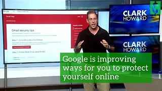 Google now lets you increase the security of your accounts - Video