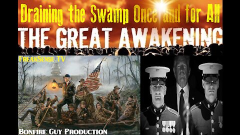 Draining the Swamp Once and For All~The Great Awakening