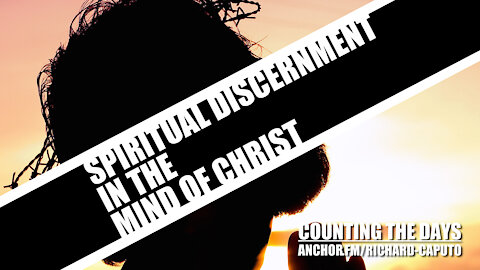 Spiritual Discernment in the Mind of CHRIST