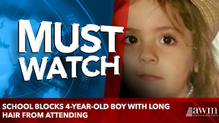 School Blocks 4-Year-Old Boy With Long Hair From Attending