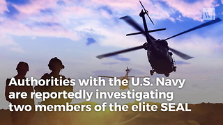 US Military Investigating SEAL Team 6 Members for Alleged Strangulation of Green Beret, NYT Report - Video