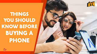 Top 4 Things To Keep In Mind Before Buying A Phone
