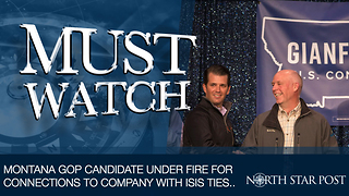 New Discovery Shows Montana GOP Candidate Owns Part Of Company Accused Of Paying Off ISIS
