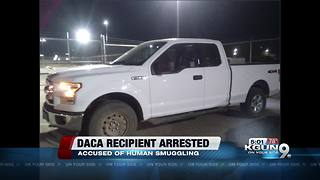 Border Patrol agents arrest DACA recipient on human smuggling charge - Video