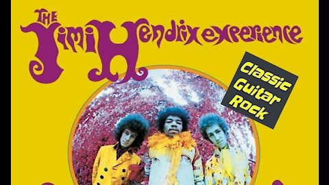 Classic Album Review: The Jimi Hendrix Experience - Are You Experienced?