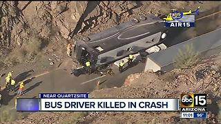 Bus driver killed in crash near Quartzsite - Video