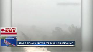 People in Tampa praying for family in Puerto Rico - Video