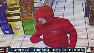 Clearwater police investigate connected robberies