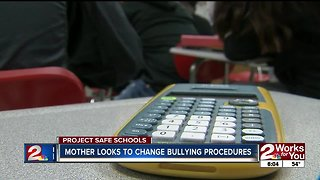 Mother looks to change bullying procedures