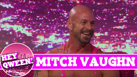 Mitch Vaughn on Hey Qween! with Jonny McGovern