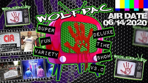 WOLFPAC Super Deluxe Fun Time Variety Show June 14th 2020