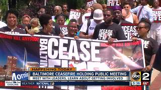 Baltimore Ceasefire holding public meeting today