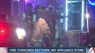 Fire consumes Raytown appliance store - Video