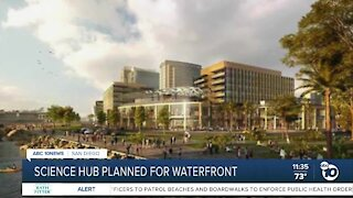 Science hub planed for San Diego's waterfront