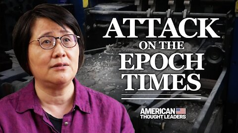 What's Behind the Attack on The Epoch Times in Hong Kong?—Guo Jun | American Thought Leaders