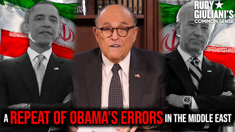IRAN DEAL: A Repeat Of Obama's Errors In The Middle East   Rudy Giuliani   Ep. 115