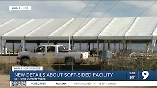 Migrant 'soft-sided facility' set to be complete in coming weeks