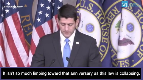 Paul Ryan - ObamaCare Is Collapsing Under Its Own Weight
