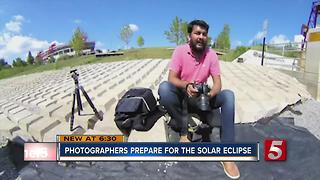 Local Photographers Prepare For Eclipse, Scout Sites For Best Picture - Video