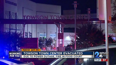 Towson Town Center evacuated due to power outage, fire