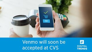 Venmo will soon be an accepted method of payment at CVS