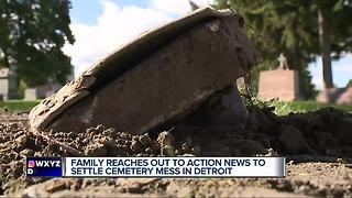 Family reaches out to 7 Action News to settle cemetery mess in Detroit