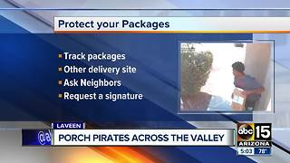 Protect your packages, porch pirates are popping up around the Valley - Video