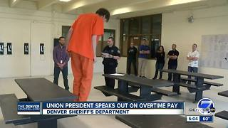 Union president speaks out on overtime pay for Denver deputies - Video