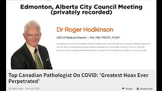 Top Canadian Pathologist On COVID: 'Greatest Hoax Ever Perpetrated