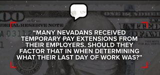 Nevada Department of Employment answers question of pay extensions