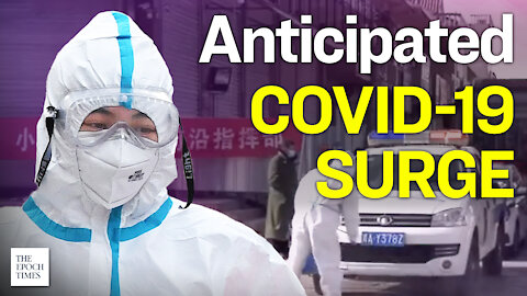 Chinese City Prepares for a Dire COVID 19 Surge During Lunar New Year   Epoch News   China Insider
