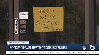 Border businesses concerned as travel restrictions extended