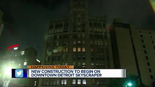 $32 million construction project to begin on Detroit skyscraper - Video