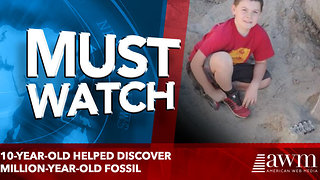10-year-old helped discover million-year-old fossil - Video
