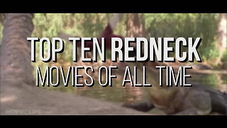 Top 10 Redneck Movies of All Time